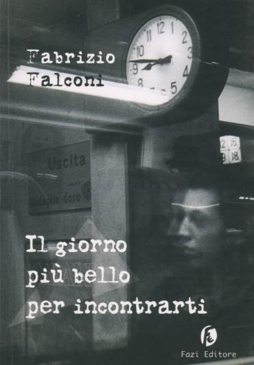 fabrizio_falconi___il_giorno_più_bello_per_incontrarti