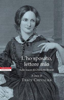 """Copertina """"L'ho sposato, lettore mio"""" - Neri Pozza"""